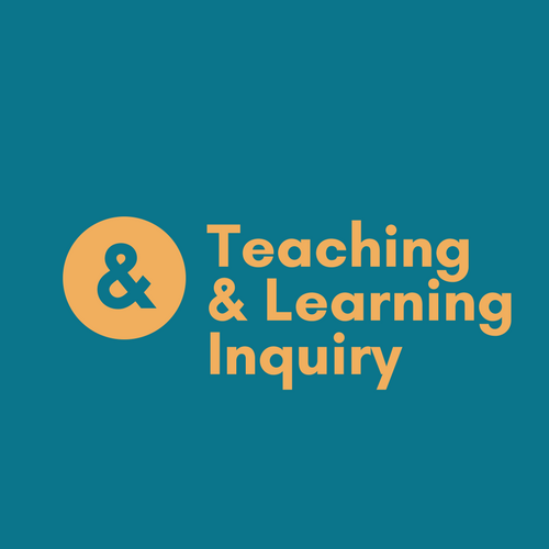 Teaching& Learning Inquiry.png
